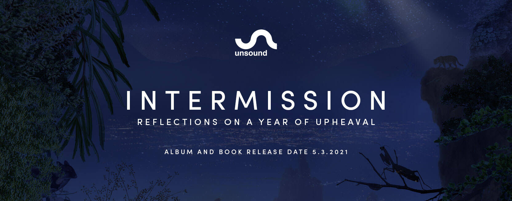 Intermission book and album available March 5th banner