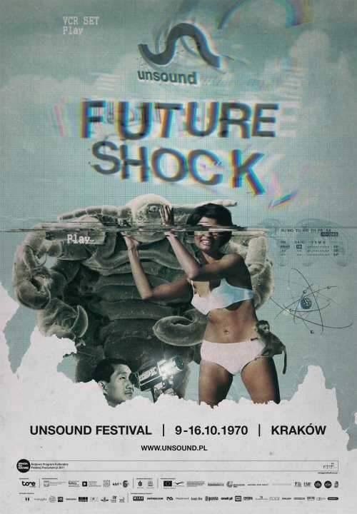 Unsound Kraków 2011: Future Shock poster